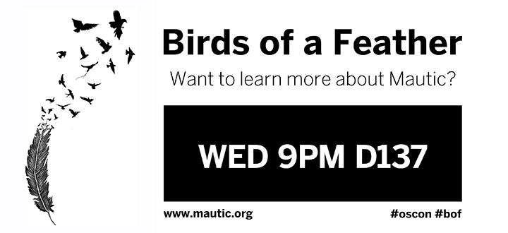 Mautic Meetup at OSCON Birds of a Feather, free marketing automation