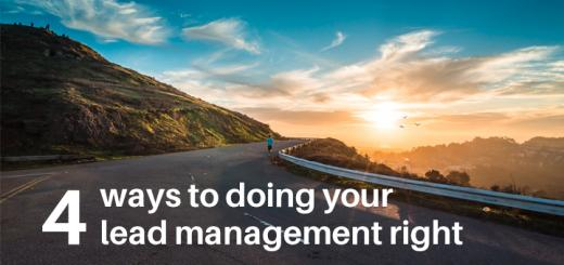 Lead Management and Managing Leads Done Right
